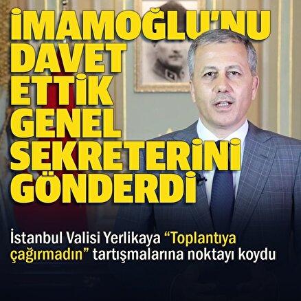İstanbul Valiliği Kılıçdaroğlunun İmamoğlu toplantıya çağrılmadı iddialarını yalanladı