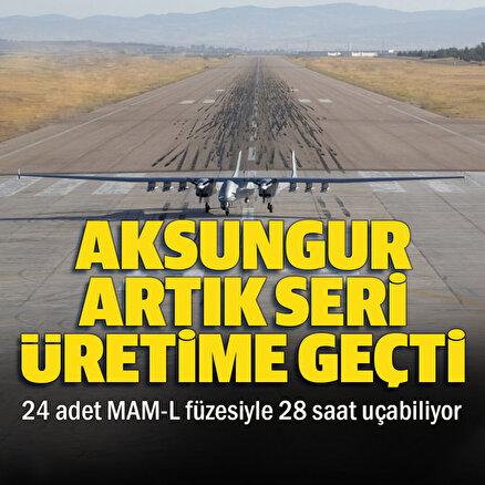 TUSAŞ Genel Müdürü Kotilden Aksungur müjdesi: Seri üretime geçildi