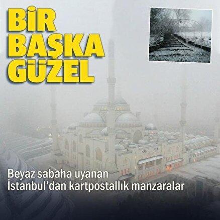 Beklenen oldu: İstanbullular bembeyaz bir sabaha uyandı