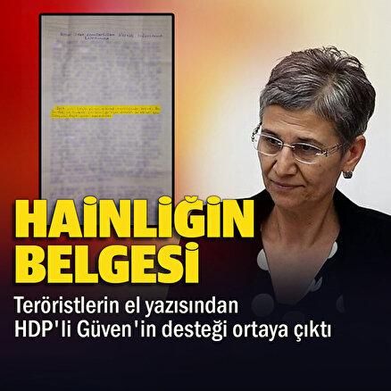 HDPli Leyla Güvenin PKKya desteği teröristlerin sözde yöneticilere gönderdiği raporlara yansıdı