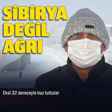 Sibirya değil Ağrı: Eski 32 dereceyle buz tuttular