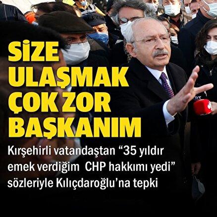 Kırşehirli vatandaştan Kılıçdaroğlu'na tepki: 35 yıldır emek verdiğim CHP hakkımı yedi paramı istiyorum