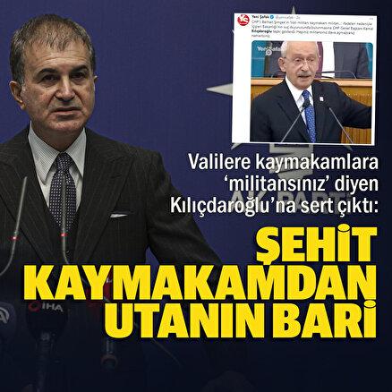 AK Parti Sözcüsü Çelik'ten CHPye militan tepkisi: Faşistin ta kendisidir