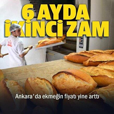 Ankarada 6 ay arayla ekmeğe ikinci kez zam geldi