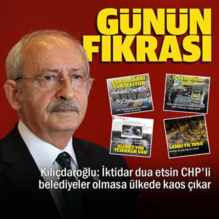 Kılıçdaroğlundan şaka gibi açıklama: CHPli belediyeler olmasa ülkede kaos çıkar