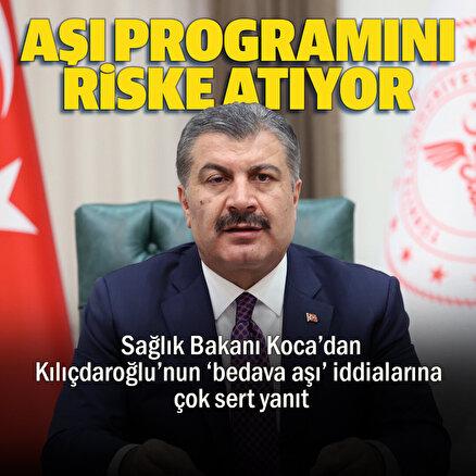 Bakan Kocadan Kılıçdaroğluna tepki: Ülkenin aşı programını riske atarak nasıl bir kazanç umuyor?