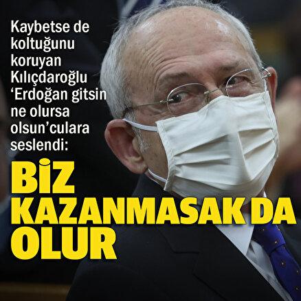 Kılıçdaroğlundan biz kazanmasak da olur mesajı: Bir parti kazansın istemiyoruz