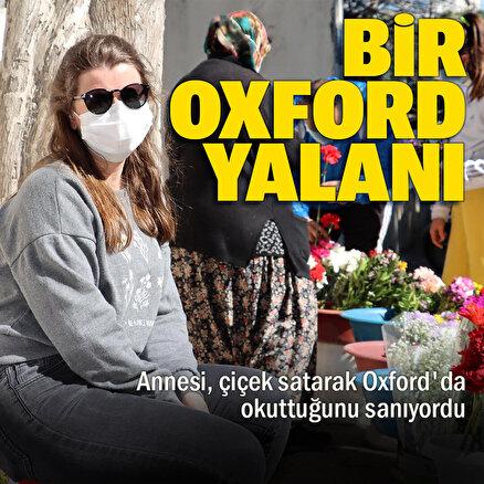 Türkiye bu habere ağlamıştı: Annesinin çiçek satıp Oxfordda okuttuğunu sandığı genç kızın ailesinden uzakta yaşadığı ortaya çıktı