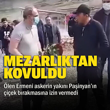 Ermeni askerin yakınından Paşinyan'ın mezara çiçek bırakmasına engel