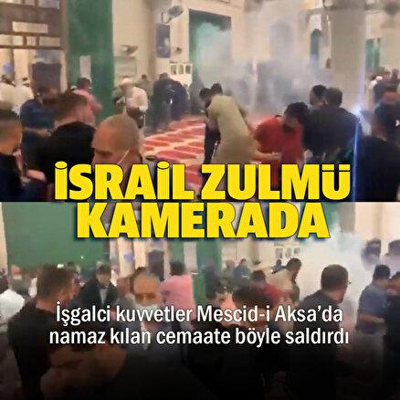 İşgalci İsrail güçleri namaz kılan cemaate saldırdı: O anlar kamerada