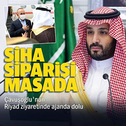 Çavuşoğlu'nun Suudi Arabistan ziyaretinde boykot ve Riyadın İHA talebi gündemde olacak