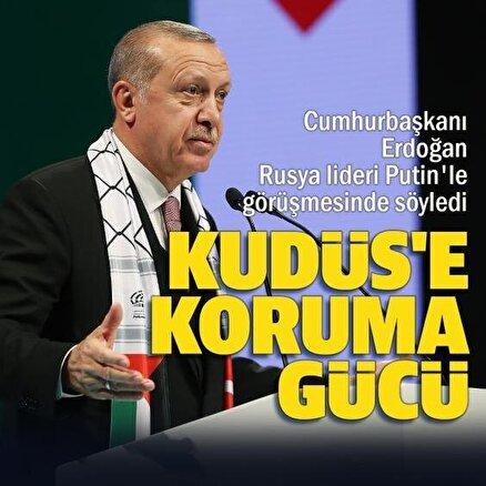 Cumhurbaşkanı Erdoğan Rusya Devlet Başkanı Putin görüşmesi: Filistinli sivillerin korunması için koruma gücü fikri ele alındı