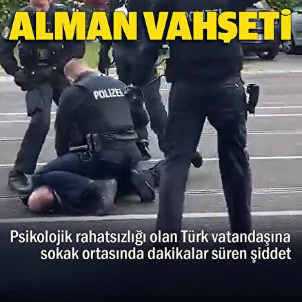 Alman polisinden psikolojik rahatsızlığı olan Türk vatandaşına sokak ortasında şiddet