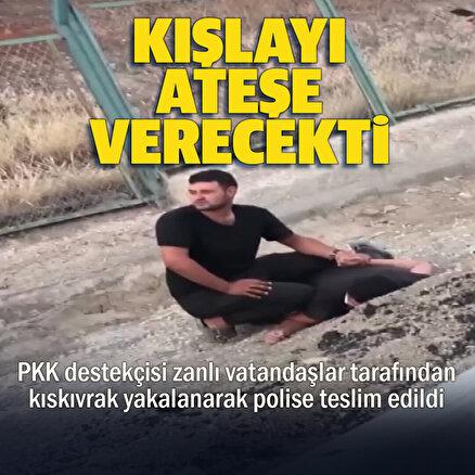 PKK sempatizanı kışlada yangın çıkarmaya çalışırken yakalandı
