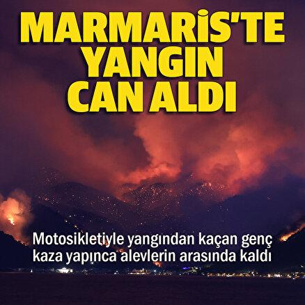 Marmaristeki orman yangınından acı haber: Bir vatandaş hayatını kaybetti