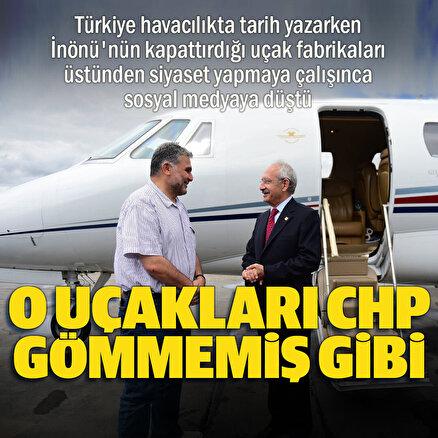 CHPnin uçak fabrikalarını kapatmasını görmezden gelen Kılıçdaroğlu: 1940lı yıllarda dünyaya uçak ihraç ediyorduk
