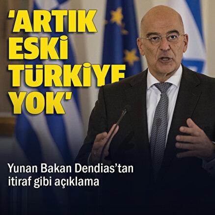 ABD ve Fransa ile anlaşan Yunanistandan itiraf gibi açıklama: Artık eski Türkiye yok