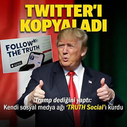 Trump kendi sosyal medya ağı TRUTH Social'ı kurdu: Twitterı birebir  kopyaladı