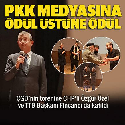 CHPli Özel ve TTB Başkanı Fincancının katıldığı törende PKK yayın organlarına ödül