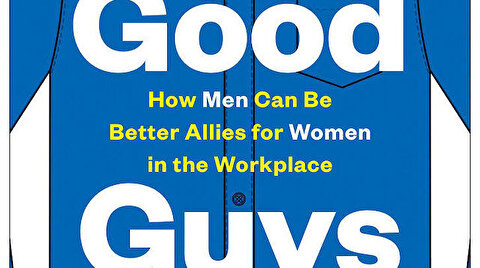 Good guys: How men can be allies to women at work