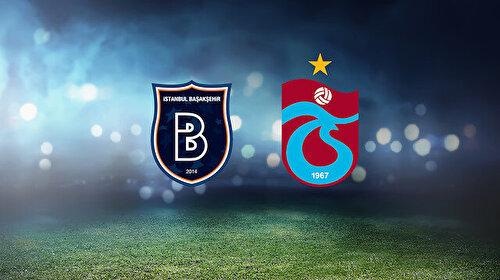 Başakşehir-Trabzonspor (CANLI)