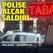 Polise alçak saldırı