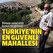 Dünyayı saran virüs bu mahalleye hiç girmedi: Türkiye'nin en güvenli yeri