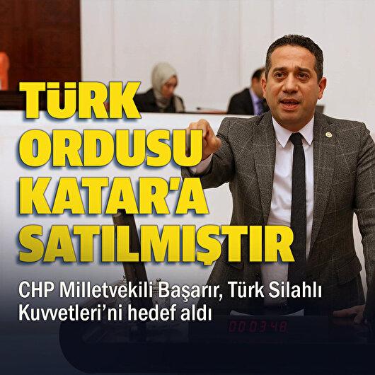 CHP Milletvekili Ali Mahir Başarır'dan skandal sözler: Türk ordusu satılmıştır