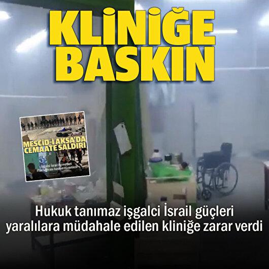 İşgalci İsrail güçleri yaralıların tedavi edildiği kliniği de bastı