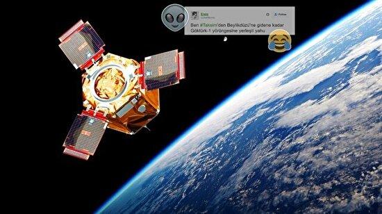 Mizah da uzaya çıktı: Göktürk 1 için atılan en komik 11 tweet