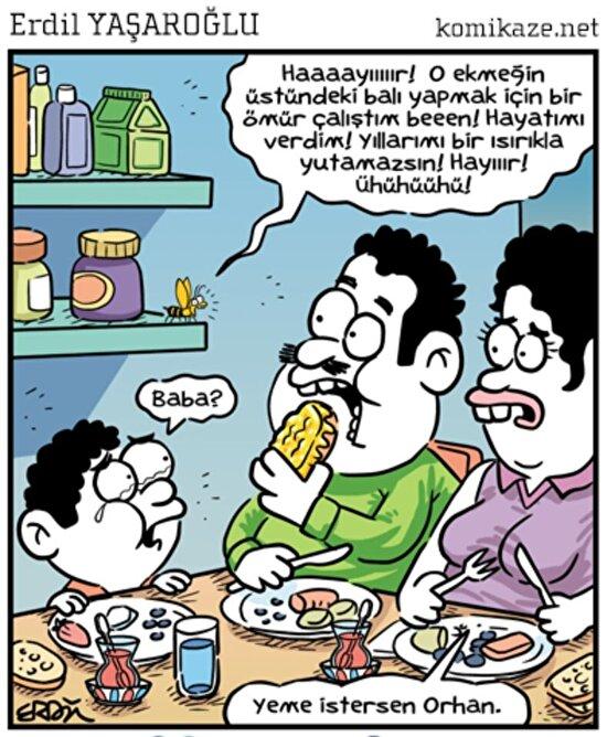 Yeme istersen Orhan...