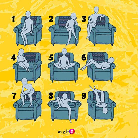 Sen hangi pozisyonda oturuyorsun?