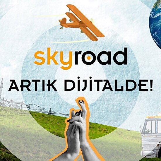 Skyroad artık dijitalde!