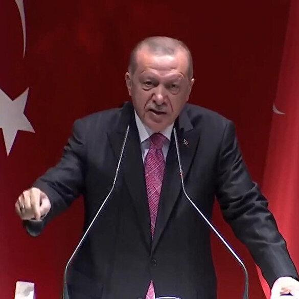 Cumhurbaşkanı Erdoğan'dan Yunanistan'a mesaj: Bunun uluslararası hukukta da diğer yollarla da hesabını verirler