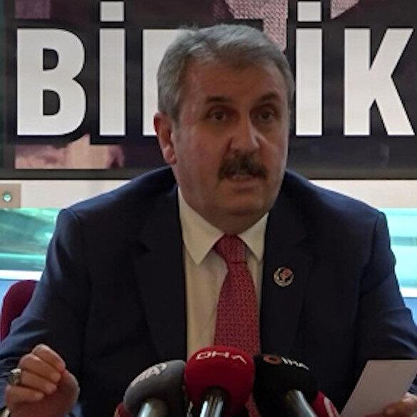 BBP Genel Başkanı Mustafa Destici: Köy korucularının aldığı maaş HDP'yi rahatsız eder de CHP neden bundan rahatsız oluyor