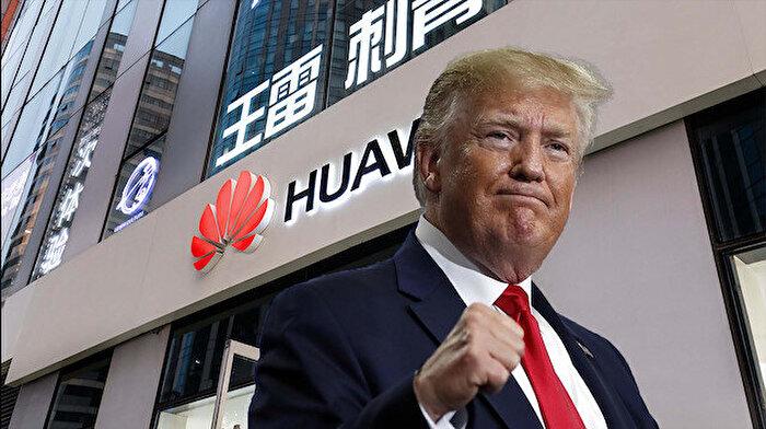 ABD-Huawei savaşı kızışıyor: 'Donald Trump açıklama yaptı'