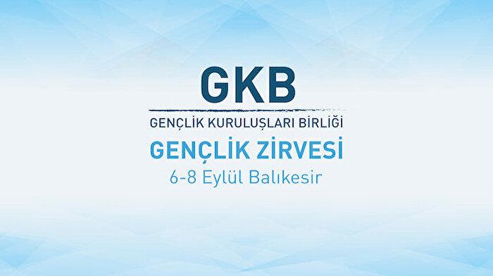 Türkiye'nin geleceği Gençlik Kuruluşları Zirvesi'nde masaya yatırılıyor