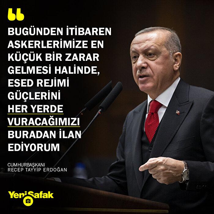 Erdoğan'dan Esed rejimine son uyarı: Her yerde vururuz