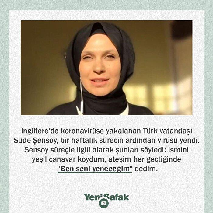 İngiltere'de koronavirüsü yenen Türk vatandaşı Sude Şensoy yaşadıklarını anlattı.