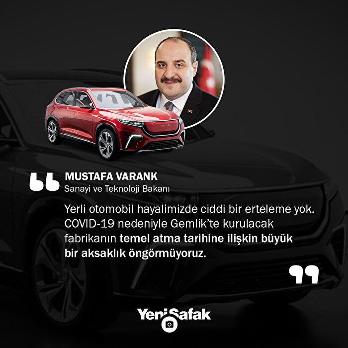 Bakan Varank'tan yerli otomobil açıklaması: Hayalimizde ciddi bir erteleme yok.