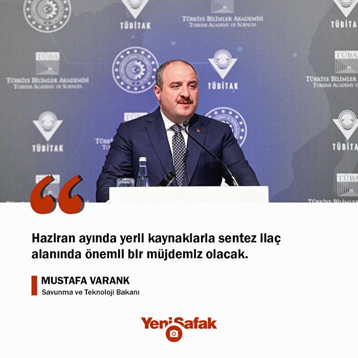 Savunma ve Teknoloji Bakanı Mustafa Varank, koronavirüs tedbirlerine yönelik açıklama yaptı: Haziran ayında yerli kaynaklarla sentez ilaç alanında önemli bir müjdemiz olacak.