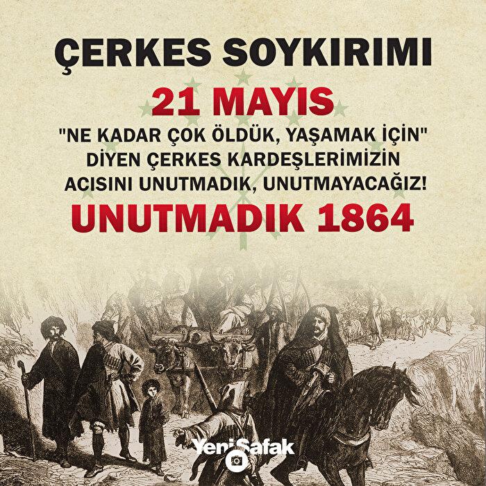 Çerkes Sürgün ve Soykırımı'nda hayatını kaybedenler soykırımın 156'ncı yıl dönümünde de unutulmadı!