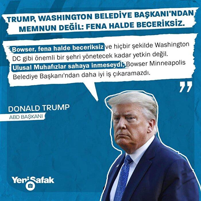 Trump, Washington Belediye Başkanı'ndan memnun değil: Fena halde beceriksiz.