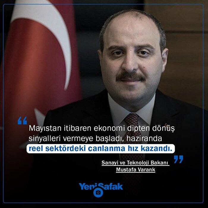 Sanayi ve Teknoloji Bakanı Varank: Haziranda reel sektördeki canlanma hız kazandı