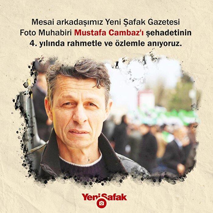 Mesai arkadaşımız Yeni Şafak Gazetesi Foto Muhabiri Mustafa Cambaz'ı şehadetinin 4. yılında rahmetle ve özlemle anıyoruz.