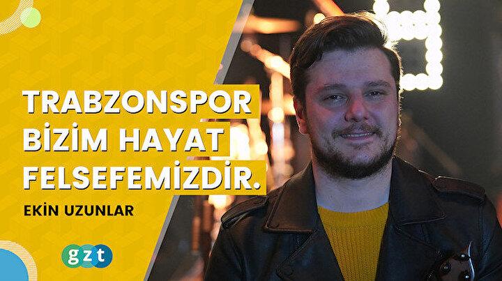 """Ekin Uzunlar: """"Trabzonspor bizim hafta sonu eğlencemiz değil hayat felsefemizdir."""""""
