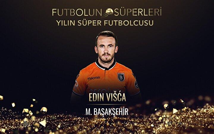 Yılın Süper 11inde sağ kanatta Başakşehirin yıldızı Visca yer aldı. Boşnak futbolcu ayrıca yılın süper futbolcusu seçildi.