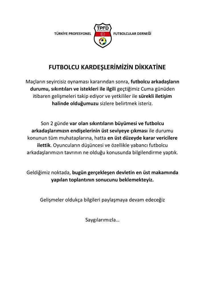 Türkiye Futbolcular Derneği, koronavirüs endişesi sebebiyle sahaya çıkmak istemeyen futbolcular için açıklama yaptı ve üst düzey yetkililere taleplerini ilettiklerini açıkladı.