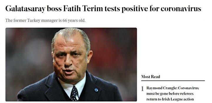 BELFAST TELEGRAPH (KUZEY İRLANDA): 66 yaşındaki eski milli takım teknik direktörü, Galatasarayın hocası Fatih Terimin koronavirüs testi pozitif çıktı.