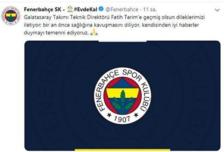 Fenerbahçe: Galatasaray Takımı Teknik Direktörü Fatih Terim'e geçmiş olsun dileklerimizi iletiyor; bir an önce sağlığına kavuşmasını diliyor, kendisinden iyi haberler duymayı temenni ediyoruz